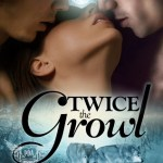 Author & Character Interview/Review: Twice the Growl by Milly Taiden ~ Excerpt