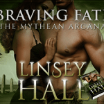 Release Day Blitz: Braving Fate (The Mythean Arcana) by Linsey Hall ~ #Excerpt