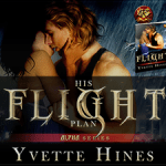 Release Day: His Flight Plan (ARe Alphas) by Yvette Hines