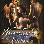 Review: Werewolves In The Kitchen by Shauna Aura Knight