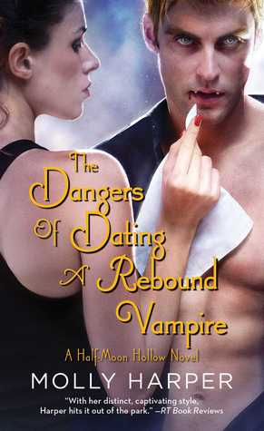 The Dangers of Dating a Rebound Vampire Book Cover
