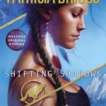 Review: Shifting Shadows: Stories from the World of Mercy Thompson by Patricia Briggs