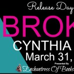 Release Day Blitz: Broken (Lost #1) by Cynthia Eden ~ Excerpt