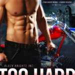 ARC Review: Too Hard to Handle (Black Knights Inc. #8) by Julie Ann Walker