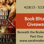 Beneath the Broken Moon: Part One (Broken #1) by Sarah Mäkelä {Tour} ~ Excerpt/Giveaway