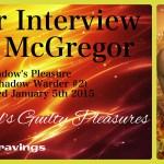 Interview w/ Author Molle McGregor {Shadow's Pleasure – Tour}