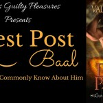 Guest Post: 10 Things Not Commonly Known About Baal (Divine Passion – Tour) ~ Excerpt/Giveaway