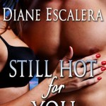 Review: Still Hot for You (Latin Heat Trilogy #1) by Diane Escalera (DNF)