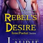 Review: Rebel's Desire (Iron Portal #4) by Laurie London