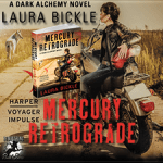 Mercury Retrograde (Dark Alchemy #2) by Laura Bickle {Tour} ~ Giveaway/Excerpt