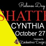 Release Day Blitz: Shattered (LOST #3) by Cynthia Eden ~ Excerpt