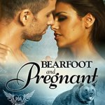 Release Day ARC Review: Bearfoot and Pregnant (Paranormal Dating Agency #10) by Milly Taiden