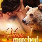 ARC Review: Miss Matched (Raging Falls #2) by Milly Taiden