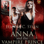 Anna and the Vampire Prince (Anna Strong Chronicles #10) by Jeanne C. Stein {Tour}