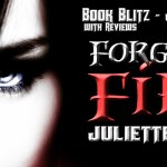 Book Blitz: Forged in Fire by Juliette Cross ~ Excerpt