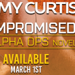 Compromised (Alpha Ops #5) by Emmy Curtis {Tour} ~ Excerpt