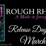 Release Day Launch: Rough Rhythm (Made in Jersey #1.5)(1001Dark Nights) by Tessa Bailey ~ Excerpt