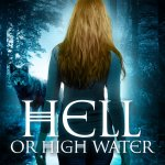 ARC Review: Hell or High Water (Gemini #3) by Hailey Edwards