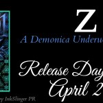 Release Day Launch: Z (Demonica #11.8)(1001 Dark Nights) by Larissa Ione ~ Excerpt