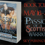 Passion of a Scottish Warrior by Sky Purington {Tour} ~ Excerpt/Giveaway
