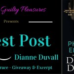 Guest Post: Dianne Duvall (Phantom Embrace) ~ Excerpt/Giveaway