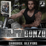 Gonzo (Rolling Thunder Motorcycle Club #7) by Candace Blevins {Tour} ~ Excerpt/Giveaway