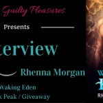 Interview: Rhenna Morgan (Waking Eden Tour) ~ Giveaway/Sneak Peek
