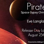 Release Day Launch: Pirate (Space Gypsy Chronicles #1) by Eve Langlais ~ Excerpt/Giveaway