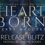 Release Blitz: Heartborn by Terry Maggert ~ Giveaway/Excerpt