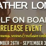 Wolf on Board (Wolves of Willow Bend #9.5) by Heather Long {Tour} ~ Giveaway/Excerpt
