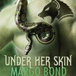 Review: Under Her Skin (Shifter Shield #1) by Margo Bond Collins