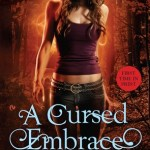 Review: A Cursed Embrace (Weird Girls, #2) by Cecy Robson
