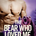 ARC Review: The Bear Who Loved Me (Grizzlies Gone Wild #1) by Kathy Lyons