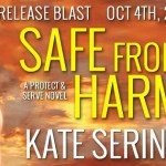Release Blast: Safe from Harm (Protect and Serve #2) by Kate SeRine ~ Excerpt