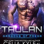 Review: Taulan (Dragons of Preor #2) by Celia Kyle as Erin Tate
