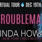 Troublemaker by Linda Howard (Tour) ~ Excerpt