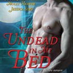 Review: The Undead In My Bed (Dark Ones #10.5; Half-Moon Hollow #2.5; Midnight Liaisons #1.5) by Katie MacAlister, Molly Harper, Jessica Sims