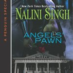 Review: Angels' Pawn (Guild Hunter #0.6) by Nalini Singh