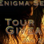 Enigma Series by Ditter Kellen (Tour)
