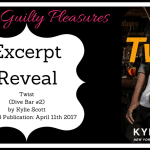 Excerpt Reveal: Twist (Dive Bar #2) by Kylie Scott