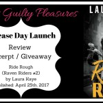 ARC Review: Ride Rough (Raven Riders #2) by Laura Kaye {Tour} ~ Excerpt