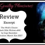 ARC Review: The Wolf's Choice (Black Hills Wolves #64) by Inge Saunders ~ Excerpt