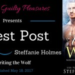 Guest Post: Steffanie Holmes (Writing the Wolf) ~ Giveaway