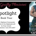 Spotlight: The Highland Commander (Lords of the Highlands #2) by Amy Jarecki