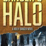 ARC Review: Danger's Halo (Holly Danger #1) by Amanda Carlson