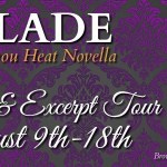 Excerpt Reveal: Blade (Bayou Heat #23)(1001 Dark Nights) by Alexandra Ivy & Laura Wright