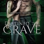 ARC Review: Destined to Crave (Descended of Guardians #1) by Setta Jay {Tour}
