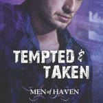 Review: Tempted & Taken (Men of Haven #4) by Rhenna Morgan
