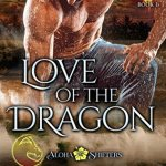 ARC Review: Love of the Dragon (Aloha Shifters: Jewels of the Heart #5) by Anna Lowe