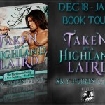 It's Release Day! Taken by a Highland Laird by Sky Purington ~ Excerpt